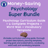 Psychology Super Bundle: Curriculum Guide, Projects, & Wor