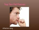 Psychology Top Ten Pet Peeves