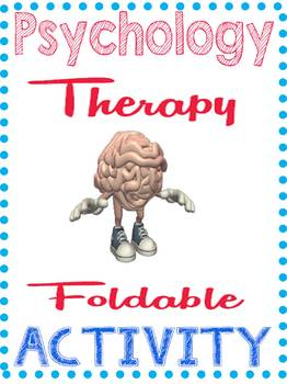 Psychology Types of Therapy Foldable