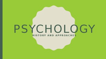 Psychology - Unit 1 - History and Approaches