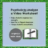 Psychology Video Worksheet