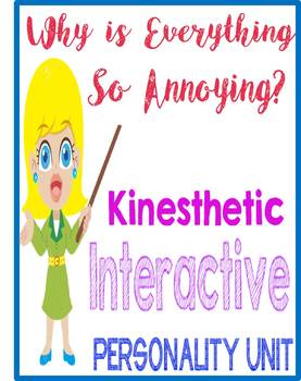 Psychology Why everything annoying kinesthetic interactive