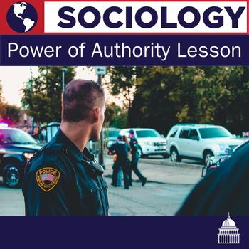 Sociology - Power of Authority Lesson