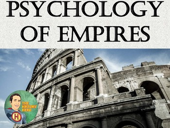 Psychology of Empires - Lead into Roman Empire