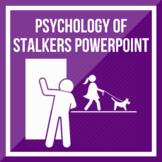 Psychology of Stalkers PPT