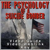 Psychology of Suicide Bombers Video Guide plus Video Web Link