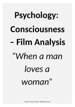 """Psychology:Consciousness - Film Analysis : """"When a man loves a woman"""""""