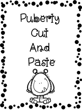 Puberty Cut, Sort, and Paste Freebie!