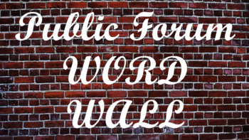 Public Forum Debate Word Wall- Brick Template