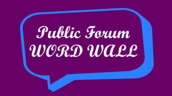 Public Forum Debate Word Wall- Speech Bubble Template