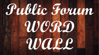 Public Forum Debate Word Wall- Wood Template