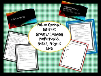 Public Opinion-Interest Groups/Lobbying Bundle SS.7.C.2.10