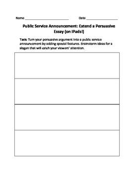 Public Service Announcement: Extend a Persuasive Essay (on iPads!)