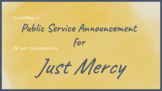 Public Service Announcement Project for Just Mercy by Brya