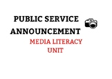 Public Service Announcement Unit - Media Literacy (Based on Ontario Curriculum)
