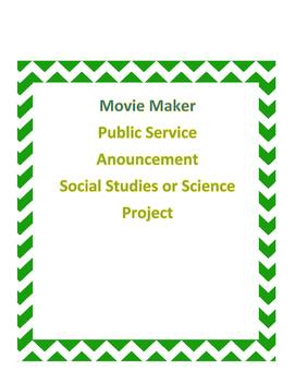 Public Service Announcement Using Movie Maker