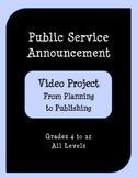 Public Service Announcement Video Project