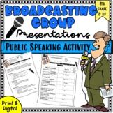 Public Speaking Activity: Broadcasting Group Speech/Google