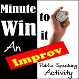 Public Speaking Activity: Minute To Win It Improv Debate!