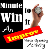 Public Speaking Activity: Minute To Win It Improv Debate!