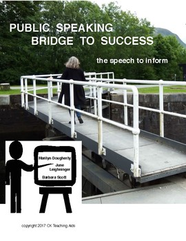 Public Speaking: Bridge to Success - The Speech to Inform