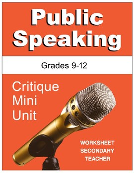 Public Speaking Critique Mini Unit