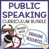 Public Speaking Curriculum Bundle: A Complete Unit!