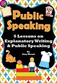 "Public Speaking & Explanatory ""How to"" Writing 5 Lesson Mini-Unit  3rd- 6th Gr"