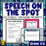 Public Speaking Prompts Speech on the Spot