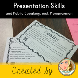 Public Speaking Skills and Pronunciation Skills for native