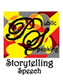 Public Speaking: The Storytelling Speech -- Differentiated, Common Core Aligned