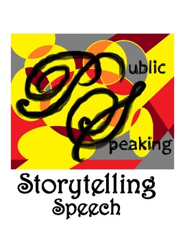 Public Speaking: The Storytelling Speech -- Differentiated