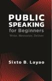 Public Speaking for Beginners: Write-Memorize-Deliver