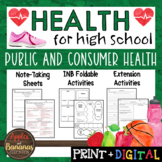 Public and Consumer Health - Interactive Note-Taking Materials
