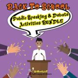 PUBLIC SPEAKING and DEBATING BACK TO SCHOOL BUNDLE- TWO WE