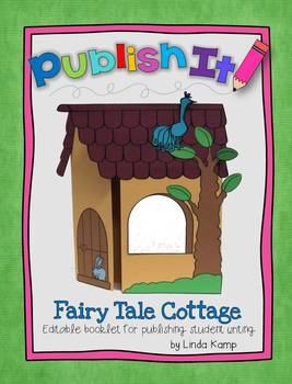 Fairy Tales Writing Craft {Foldable Cottage Lapbook with Editable Inserts}