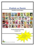 Publish or Perish - Deadlines and Designs  Grades 4-5