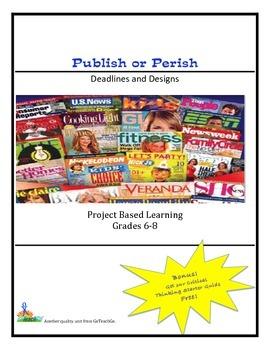 Publish or Perish - Deadlines and Designs  Grades 6-8