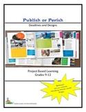 Publish or Perish - Deadlines and Designs  Grades 9-12