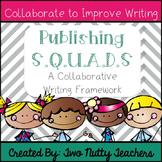 Publishing S.Q.U.A.D.: A Collaborative Peer Revising Experience