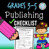 Publishing Writing Checklist - 3rd grade, 4th grade, 5th grade