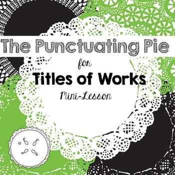 Punctuating Titles Mini Lesson