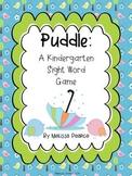 Puddle: A Springtime Kindergarten Sight Word Game