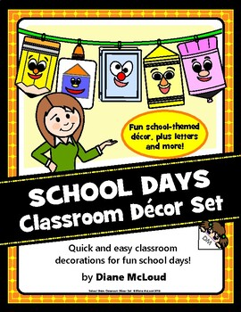 School Days Classroom Decor Helpers—with ideas for use!