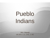Pueblo Indians Power Point Lesson