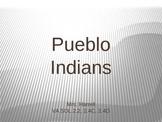 Pueblo Indians Power Point Lesson