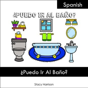 ¿PUEDO IR  AL  BAÑO?  Posters, Coloring Sheets or Reference