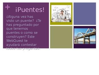 Puentes/Bridges Ingenieria/Engineering WebQuest