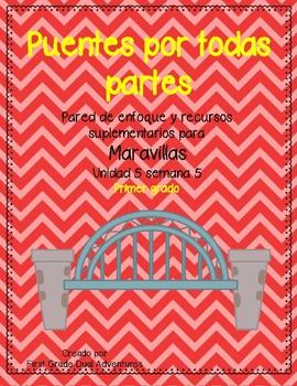 Puentes por todas partes -Maravillas - Unidad 5 Semana 5