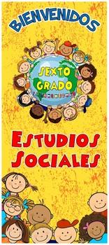 """Puerta Bienvenidos, Sexto Grado, Estudios Sociales 32""""x72"""""""